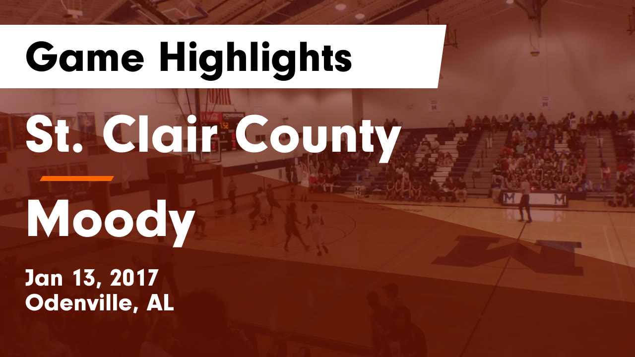 Alabama saint clair county odenville - St Clair County Vs Moody Game Highlights Jan 13 2017