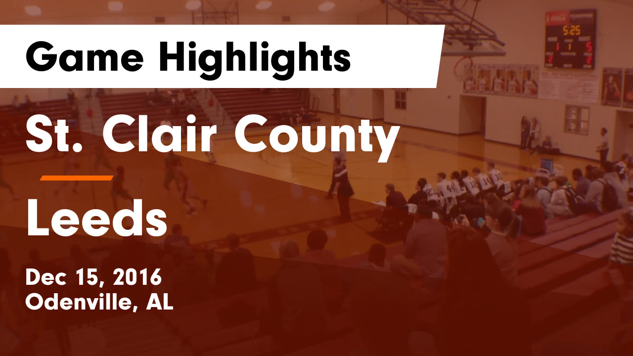 Alabama saint clair county odenville - St Clair County Vs Leeds Game Highlights Dec 15 2016