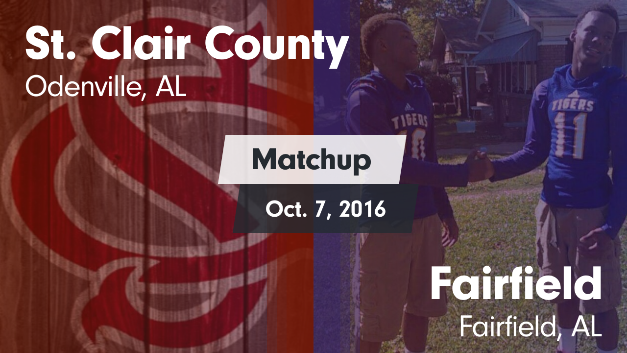Alabama saint clair county odenville - Matchup St Clair County Vs Fairfield 2016