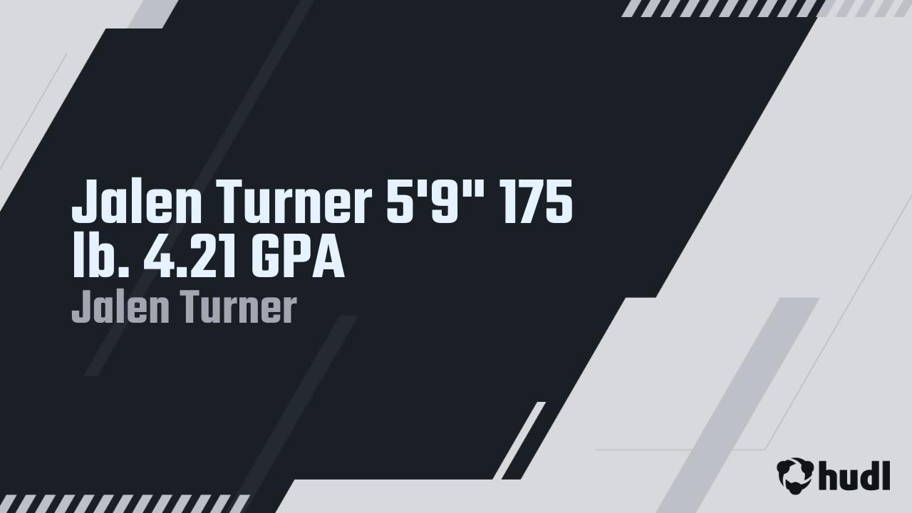 """Jalen Turner 5'9"""" 175 lb. 4.21 GPA"""